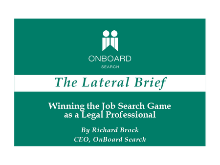 Winning the Job Search Game as a Legal Professional