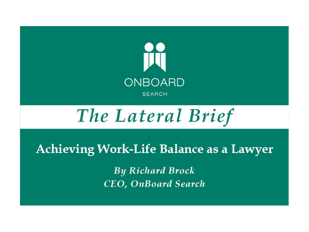 Achieving Work-Life Balance as a Lawyer