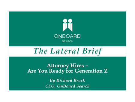 Attorney Hires – Are You Ready for Generation Z