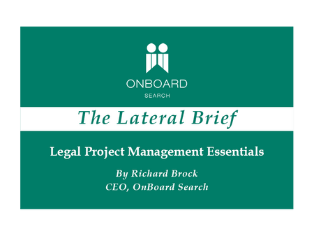 Legal Project Management Essentials