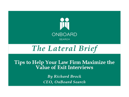 Tips to Help Your Law Firm Maximize the Value of Exit Interviews