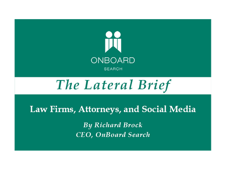 Law Firms, Attorneys, and Social Media