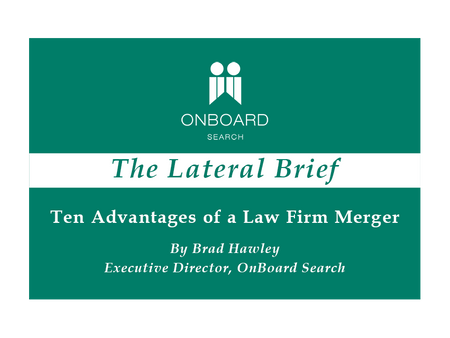Ten Advantages of a Law Firm Merger