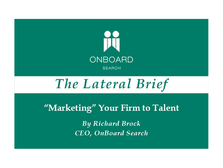 """""""Marketing"""" Your Firm to Talent"""