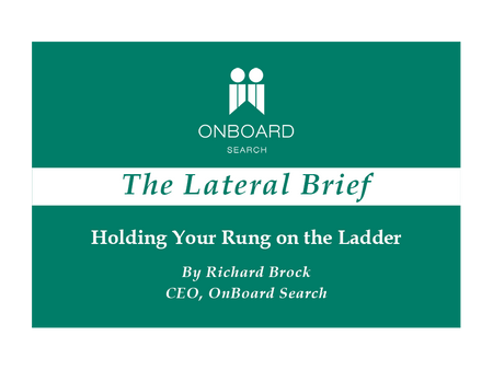 Holding Your Rung on the Ladder