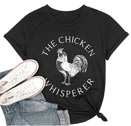 Chicken Whisperers ~ this tee is for YOU!