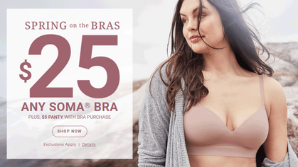 Today, snag any Soma Bra for just $25 + $5 Panty with purchase