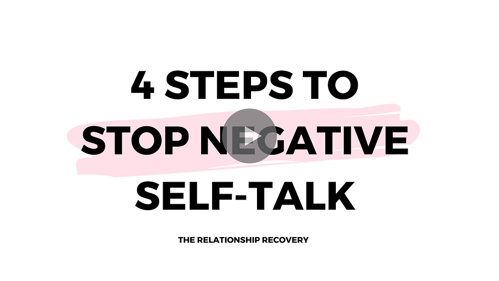 Watch Now- 4 Steps to Stop Negative Self-Talk
