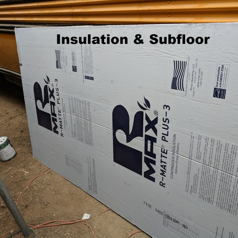 Insulation & Subfloor