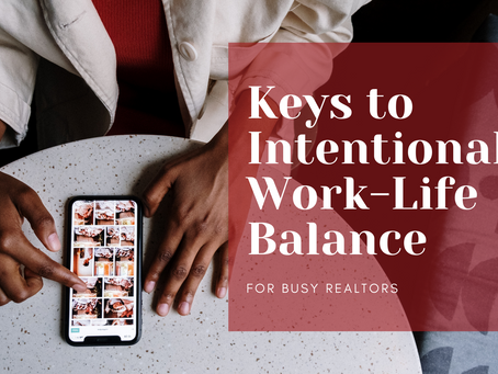 Keys to Intentional Work-Life Balance