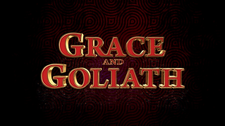 grace and goliath.png