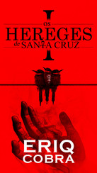 Os Hereges de Santa Cruz