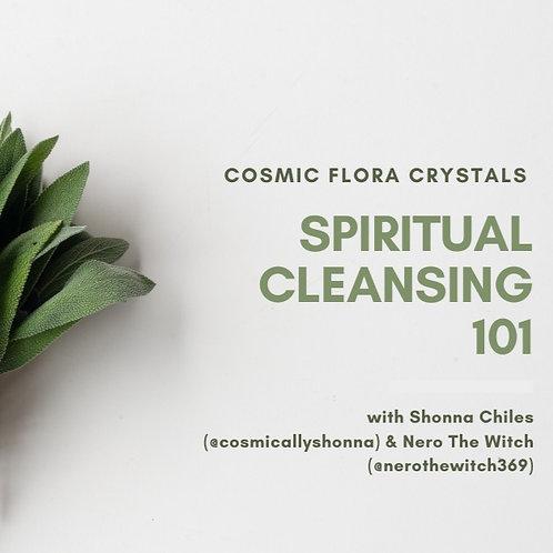 Spiritual Cleansing 101