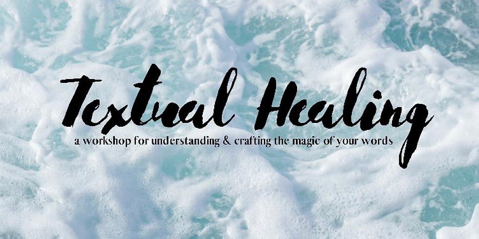Textual Healing | An Affirmation Workshop