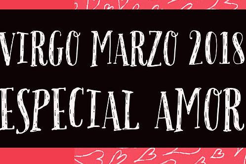 Virgo Especial Amor Marzo 2018