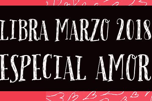 Libra Especial Amor Marzo 2018
