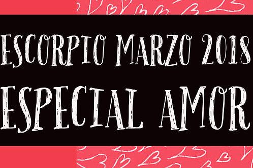 Escorpio Especial Amor Marzo 2018