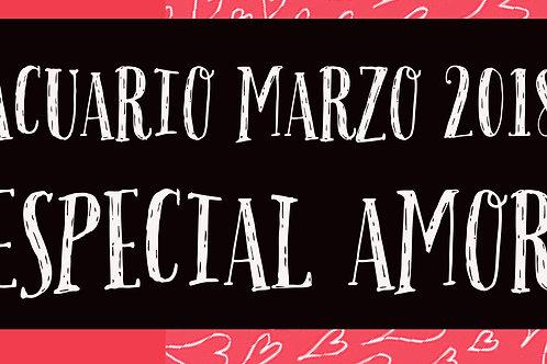 Acuario Especial Amor Marzo 2018