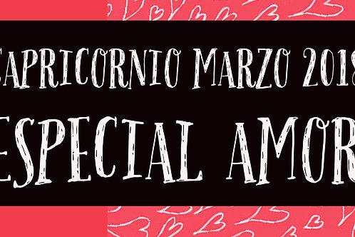 Capricornio Especial Amor Marzo 2018