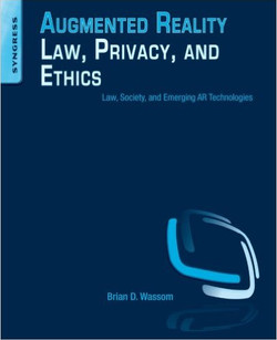 Augmented Reality Law Privacy Ethics