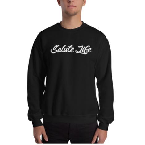 Salute Life Unisex Sweatshirt