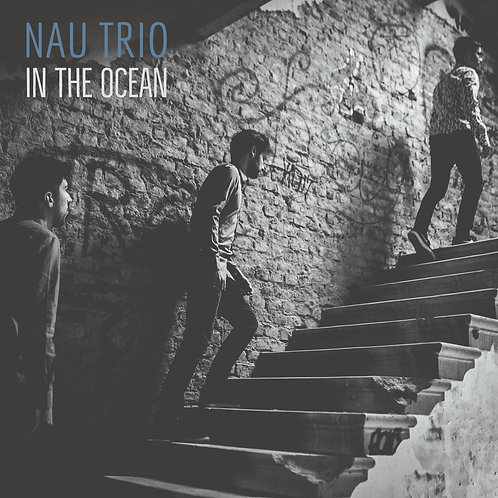 NAU Trio | In the Ocean (2020, Digital CD)