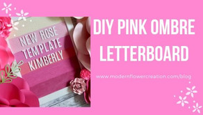 DIY Pink Ombre Letterboard