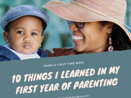 10 things I learned within my first year of being a parent