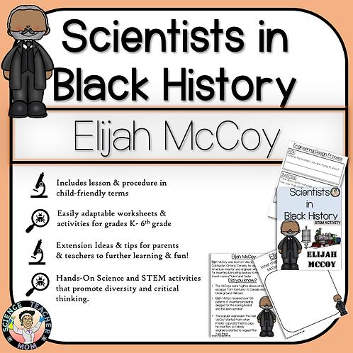 Elijah McCoy: Black History Month Scientists