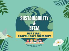 Sustainability & STEM Virtual Earth Day Summit 2021