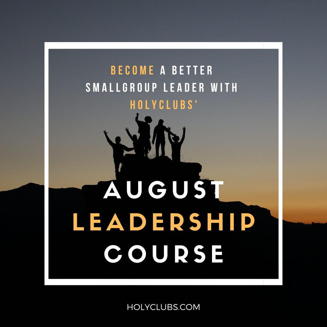 AUGUST LEADERSHIP COURSE