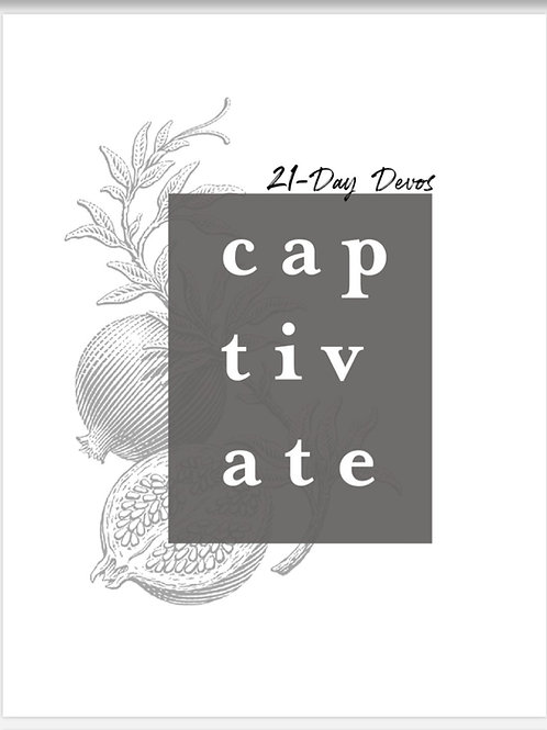 PDF - CAPTIVATE 21 Day Devotional through the Song of Songs