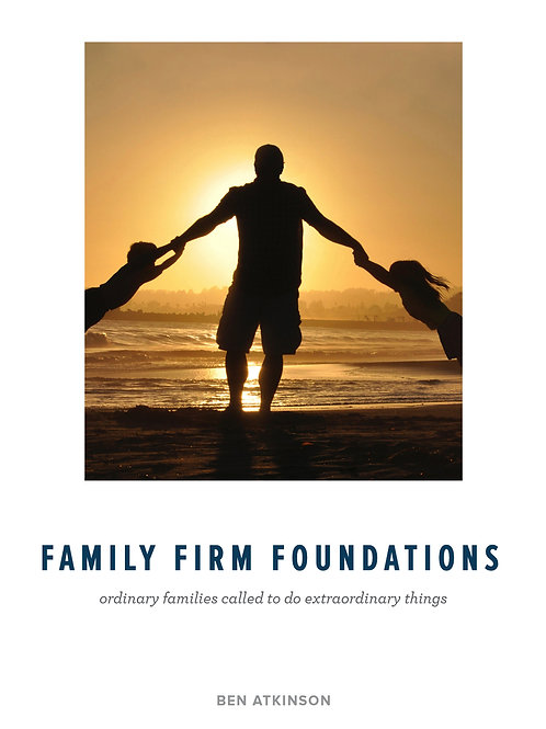 FAMILY FIRM FOUNDATIONS
