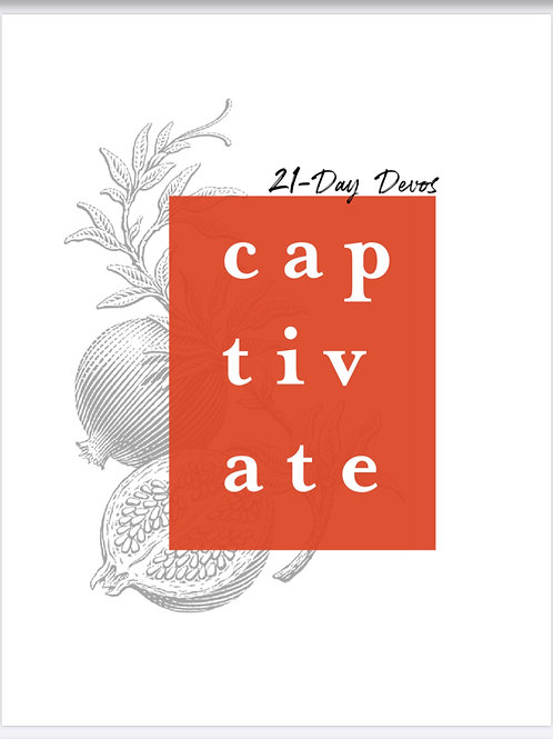 CAPTIVATE 21 Day Devotional through the Song of Songs