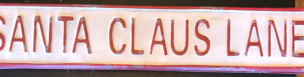 SANTA CLAUS LANE SIGN