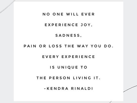 No One Will Ever Experience Life The Way You DO