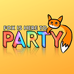 Fox is Here to Party!