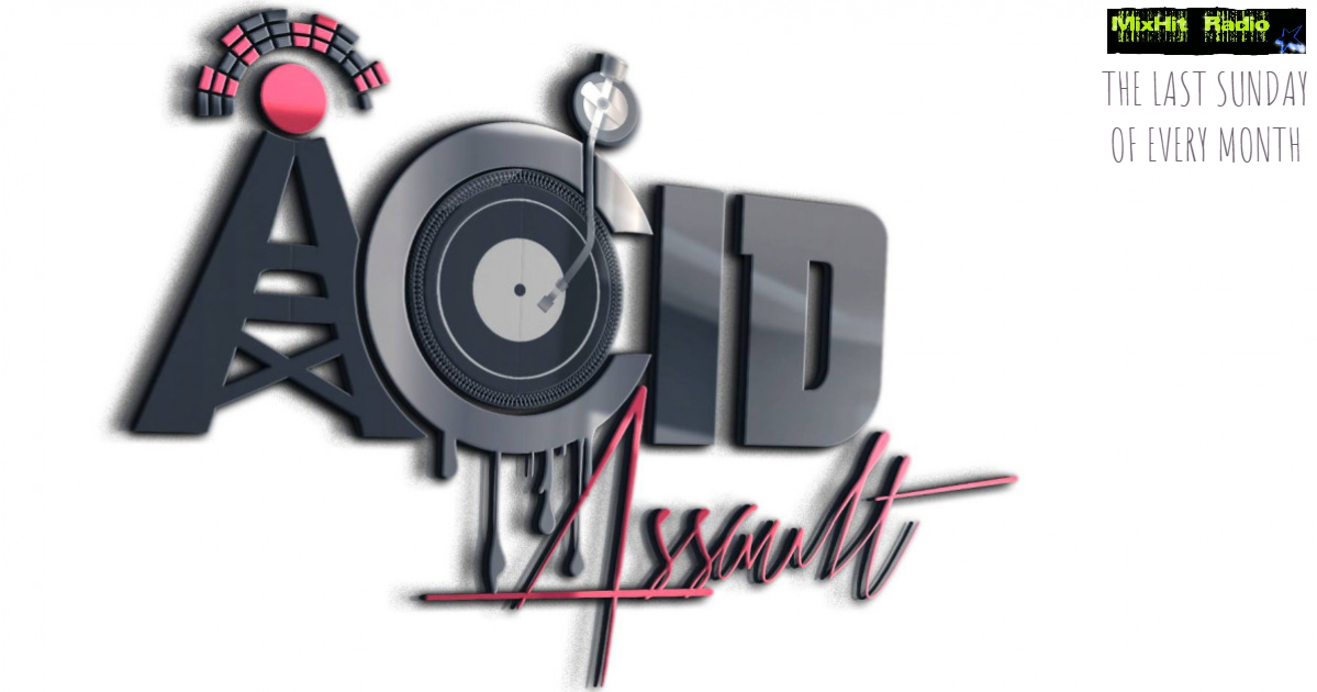 MIXHITACIDASSAULT - Made with PosterMyWa