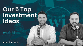 #66 Our Top 5 Investment Ideas