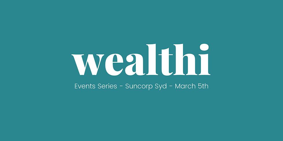 Wealthi Series - Suncorp Event