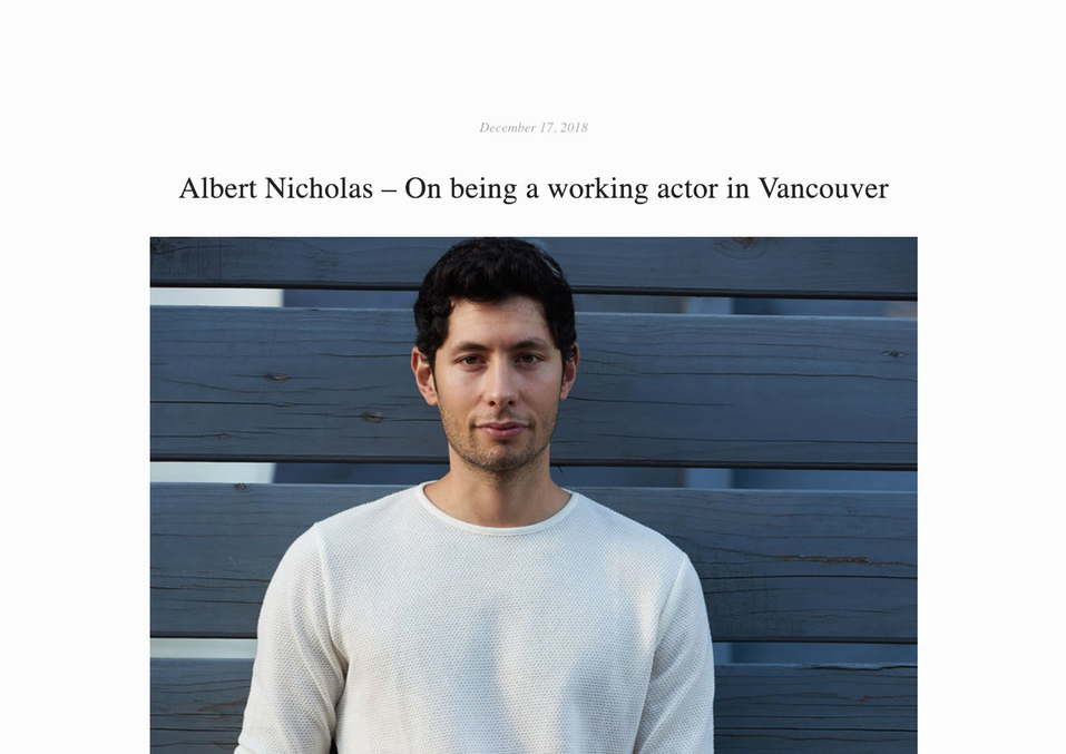 Albert Nicholas – On being a working actor in Vancouver