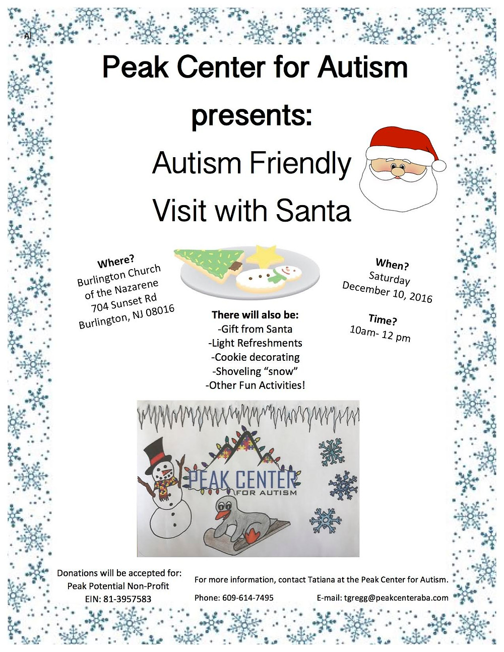 "The Peak Center for Autism is hosting their First Annual Autism Friendly Visit with Santa! Family fun will include pictures with santa, cookie decorating, shoveling ""snow,"" and more!"