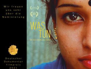 Dokumentarfilm WAS TUN nominiert für Deutschen Dokumentarfilmpreis