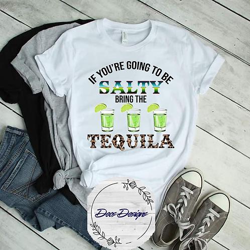 Bring The TequilaTShirt