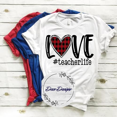 021 Love #teacherlife TShirt