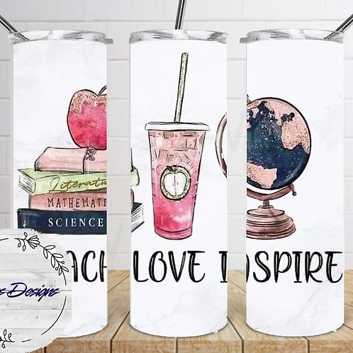 028 Teach Love Inspire - 20oz Skinny Tumbler