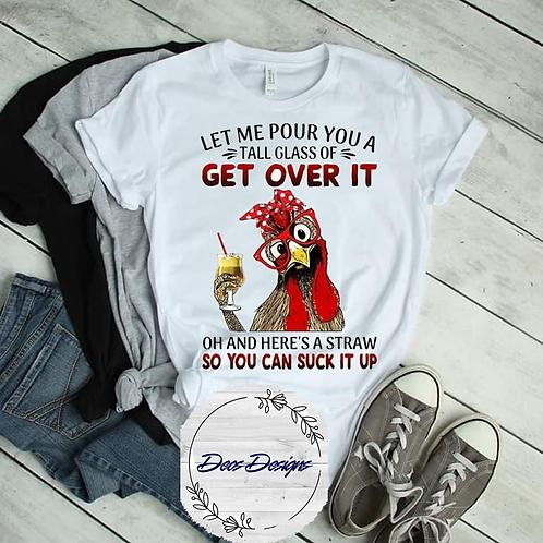 Get Over It TShirt