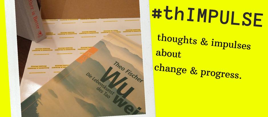 #thIMPULSE - EDITION 12.2020 - Wu Wei