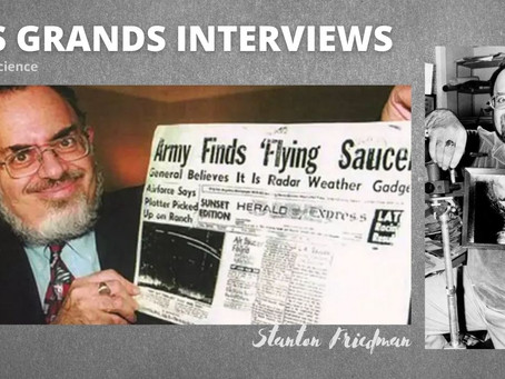 Stanton Friedman nous quittait il y a deux ans, voici son interview avec UFO et Science