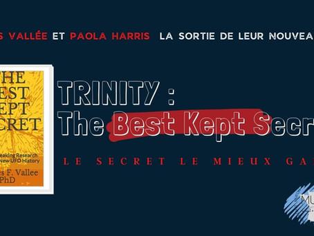 """""""LE SECRET LE MIEUX GARDÉ"""" le dernier livre de Jacques Vallée et Paola Harris, arrive!"""